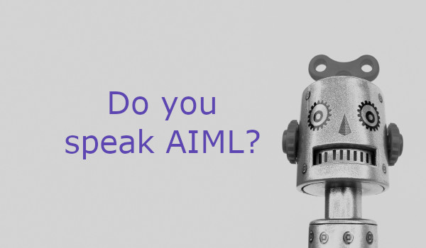 Do you speak AIML?